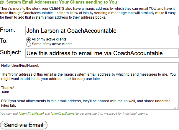 The email your clients receive will allow them to get the magic address to post to YOU.